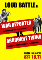 ARROGANT TWINS + WAR REPORTER