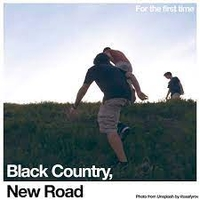 BLACK COUNTRY, NEW ROAD - For the first time LP  (Ninja Tune, 2021)