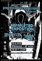 COMPLETED EXPOSITION (Osaka/ JAP/ hxc/ power violence) + WOJCZECH (DE) + SHEEVA YOGA (CZ)