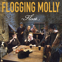 Flogging Molly - Float