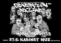 GENERATION DECLINE (USA) + MORAL HANGOVER