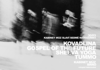 GOSPEL OF THE FUTURE + KOVADLINA + TUMMO + SHEEVA YOGA
