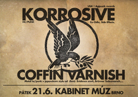 KORROSIVE (USA) + COFFIN VARNISH