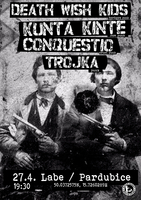 Kunta Kinte / Death Wish Kids / Conquestio / 3