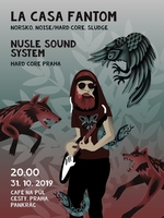 La Casa Fantom (NOR) + Nusle Sound System