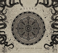 MELEEH – To Live and die alone