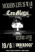 Modern Life Is War (USA) + Cro-Mags (USA) + Culture Abuse (USA)