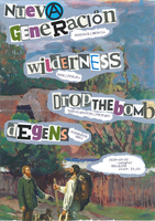 Nueva Generación // Wilderness // Drop the Bomb // Degens