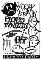 Pious Faults // Scrap Brain // Or