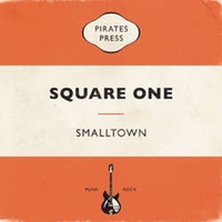 Smalltown - Square One