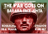 THE WAR GOES ON (dk) + BARAKA FACE JUNTA (pl) + KOVADLINA