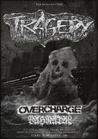 TRAGEDY (USA) + OVERCHARGE + BAHRATAL