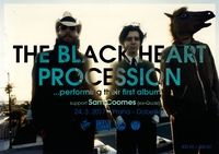 The Black Heart Procession (USA) + SAM COOMES (USA)