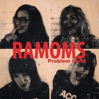 The Ramoms - Problem Child
