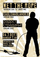 WET THE ROPE (usa) + EAGLEHASLANDED (Srbsko) + RADOST-STRADANJE (радост-страдање)