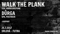 Walk the Plank/usa + Dûrga/spa + support
