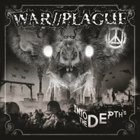 War//Plague – Into the Depths