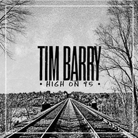 TIM BARRY | High on 95