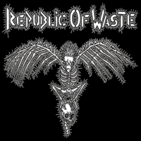 REPUBLIC OF WASTE