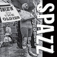 Spazz    Sweatin