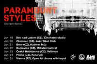 PARAMOUNT STYLES na turné