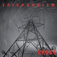 Epic Problem | Grace