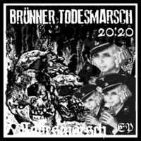 BRÜNNER TODESMARSCH - 20:20 nové EP