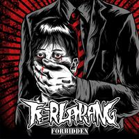 TERLARANG - Forbidden LP
